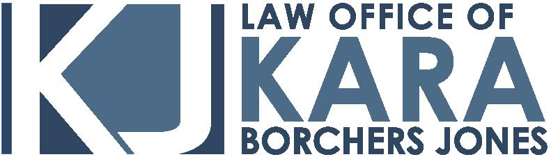 Law Office of Kara Borchers Jones, PLLC | Zealous Advocacy